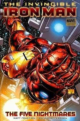 The Invincible Iron Man, Vol. 1 by Matt Fraction