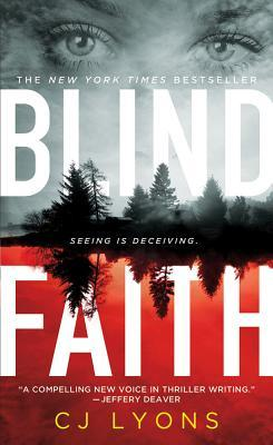 Blind Faith by C.J. Lyons