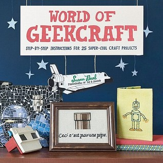 World of Geekcraft by Susan Beal