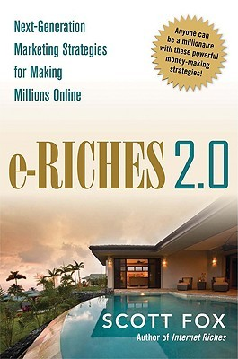 e-Riches 2.0 by Scott Fox