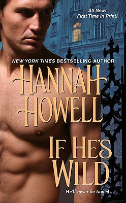 If He's Wild by Hannah Howell