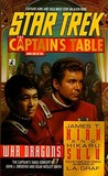 War Dragons (Star Trek: The Captain's Table,  #1)