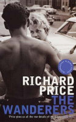The Wanderers by Richard Price