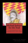 Michael Jackson for the Soul by Lorette C. Luzajic