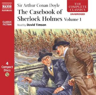 The Casebook of Sherlock Holmes, Volume 1 by Arthur Conan Doyle