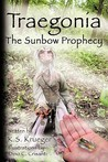 Traegonia the Sunbow Prophecy