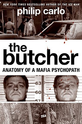 The Butcher by Philip Carlo