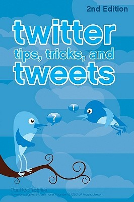 Twitter Tips, Tricks, and Tweets by Paul McFedries