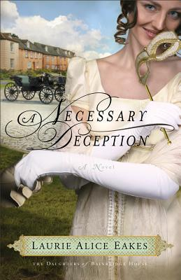 A Necessary Deception by Laurie Alice Eakes