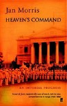 Heaven's Command: An Imperial Progress (The Pax Britannica Trilogy, #1)