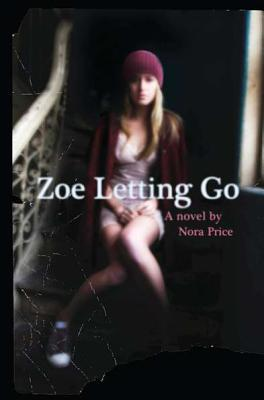 Zoe Letting Go by Nora Price