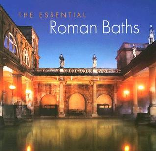 The Essential Roman Baths
