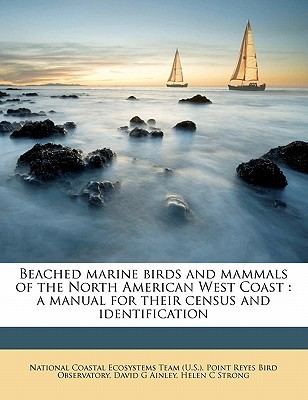 Beached Marine Birds and Mammals of the North American West C... by Point Reyes Bird Observatory