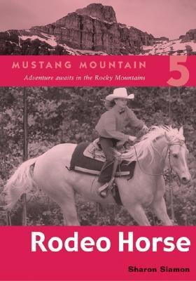 Rodeo Horse (Mustang Mountain, #5)