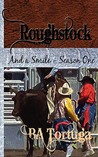 Roughstock: And a Smile- Season One (Roughstock, #3)