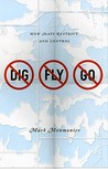 No Dig, No Fly, No Go: How Maps Restrict and Control