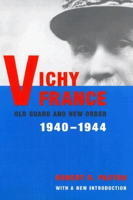 Vichy France by Robert O. Paxton