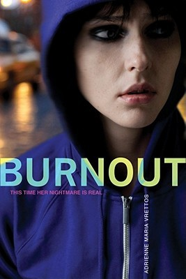 Burnout by Adrienne Maria Vrettos
