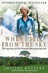 When I Fell from the Sky by Juliane Koepcke