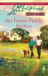 Her Forever Family (Steeple Hill Love Inspired (Large Print))