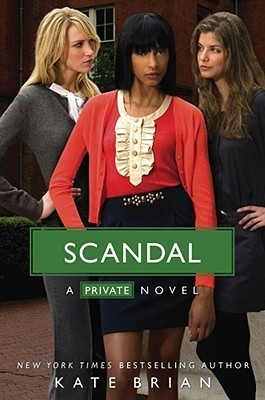 Scandal by Kate Brian