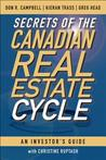 The Canadian Investors Guide to Secrets of the Real Estate Cycle
