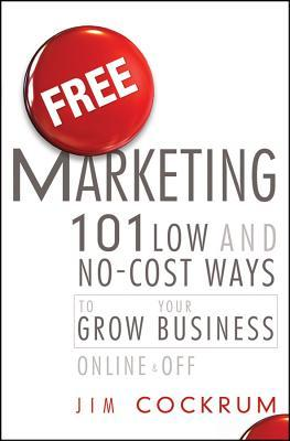 Free Marketing by Jim Cockrum