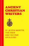 The First and Second Apologies by St. Justin Martyr