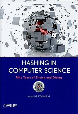 Hashing in Computer Science by Alan Konheim
