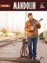Mastering Mandolin: The Complete Mandolin Method, Book & CD