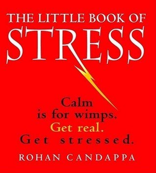 The Little Book of Stress by Rohan Candappa