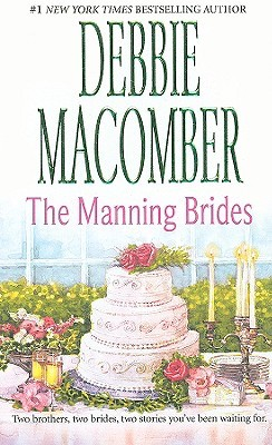 The Manning Brides by Debbie Macomber