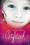 Gifted by Karey White