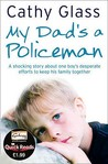 My Dad's a Policeman (Quick Reads 2011)