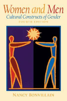 Women and Men: Cultural Constructs of Gender (4th Edition)