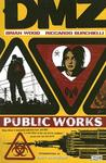 DMZ, Vol. 3: Public Works