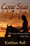 Lone Star Joy by Kathleen Ball