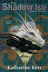 The Shadow Isle (Silver Wyrm, #3) (The Dragon Mage, #6)