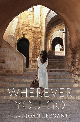 Wherever You Go: A Novel