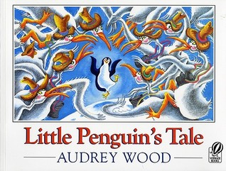 Little Penguin's Tale by Audrey Wood