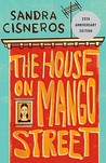 The House on Mango Street by Sandra Cisneros