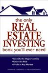 The Only Real Estate Investing Book You'll Ever Need