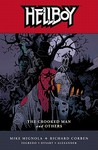 Hellboy, Vol. 10: The Crooked Man and Others (Hellboy, #10)