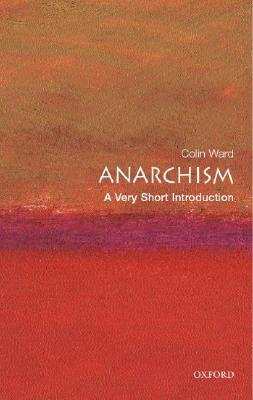 Anarchism by Colin Ward