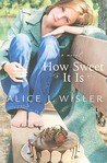 How Sweet It Is (Heart of Carolina #2)