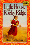 Little House on Rocky Ridge (Little House: The Rocky Ridge Years, #1)