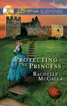 Protecting the Princess (Reclaiming The Crown, #2)