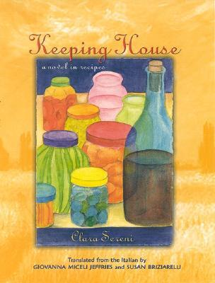 Keeping House by Clara Sereni