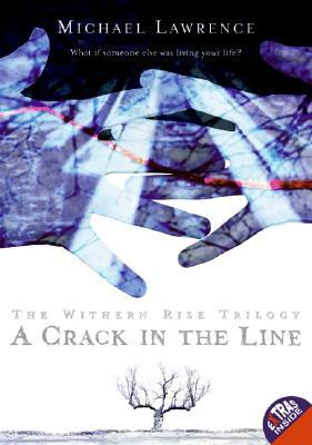 A Crack in the Line (Withern Rise, #1)