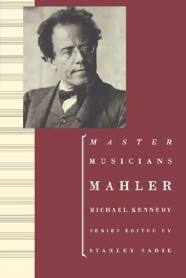 Mahler by George Michael Sinclair Ken...